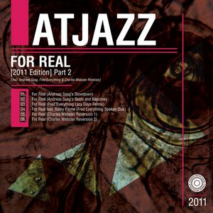 ATJAZZ - For Real (2011 Edition) Part 2