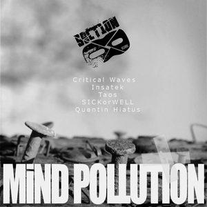 CRITICAL WAVES/INSATEK/TAOS/SICKORWELL & QUENTIN HIATUS - Mind Pollution