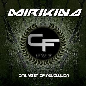 MIRIKINA - One Year Of Revolution EP