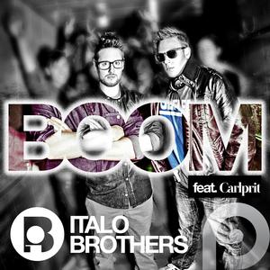 ITALOBROTHERS feat CARLPRIT - Boom