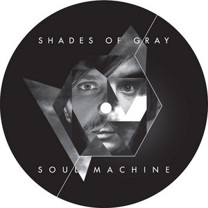 SHADES OF GRAY - Soul Machine (album sampler)