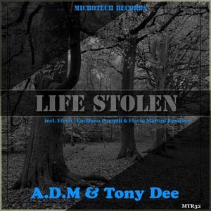 ADM/TONY DEE - Life Stolen