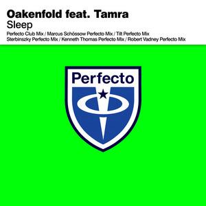 OAKENFOLD feat TAMRA - Sleep