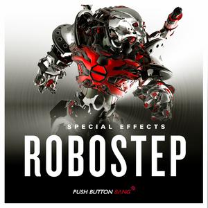 PUSH BUTTON BANG - Robostep SFX (Sample Pack WAV/LIVE)