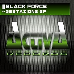 BLACK FORCE - Gestazione EP