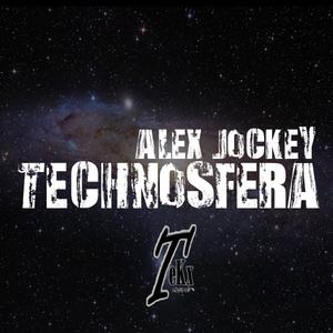 JOCKEY, Alex - Technosfera
