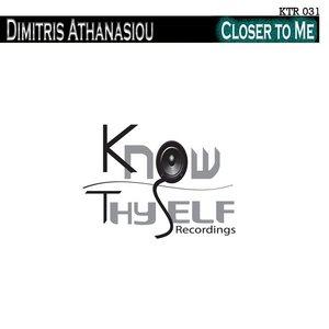 ATHANASIOU, Dimitris - Closer To Me
