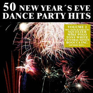 VARIOUS - 50 New Year's Eve Dance Party Hits Vol 2