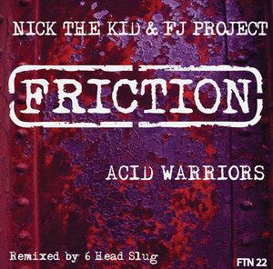 NICK THE KID + FJ PROJECT - Acid Warriors