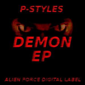 P STYLES - Demon EP