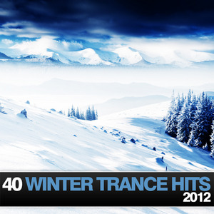 VARIOUS - 40 Winter Trance Hits 2012