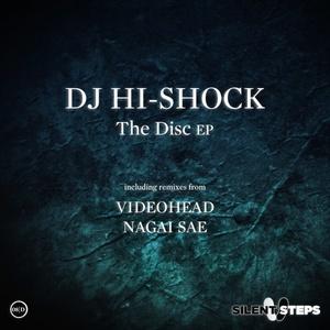 DJ HI SHOCK - The Disc EP