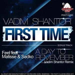 SHANTOR, Vadim/DJ FEEL/MATISSE/SADKO - First Time