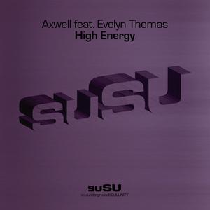 AXWELL feat EVELYN THOMAS - High Energy