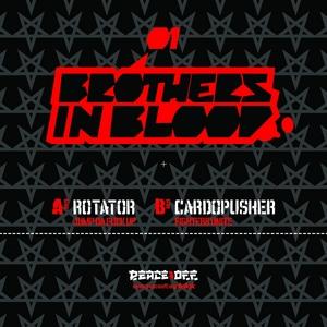 ROTATOR/CARDOPUSHER - Brothers In Blood 01