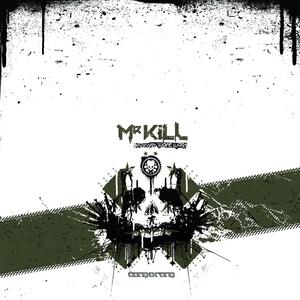 MR KILL - Haters Want War