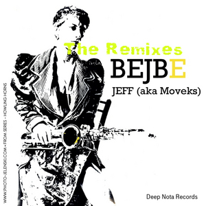 JEFF aka MOVEKS - Bejbe (The Remixes)