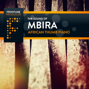 FRONTLINE PRODUCER - The Sound Of Mbira: African Thumb Piano (Sample Pack WAV/APPLE/LIVE/REASON)