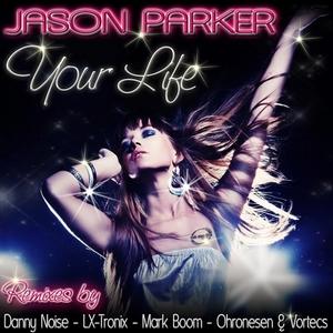 PARKER, Jason - Your Life