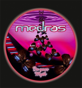 MEDRAS - In Your Myth (B Sides)