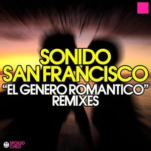 SONIDO SAN FRANCISCO - El Genero Romantico Remixes