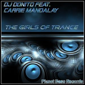 DJ DONITO feat CARRIE MANDALAY - The Girls Of Trance