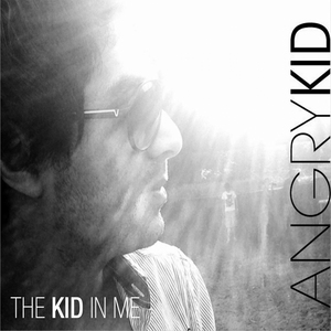 ANGRYKID - The Kid In Me