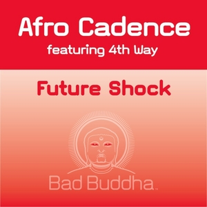 AFRO CADENCE featuring 4TH WAY - Futureshock