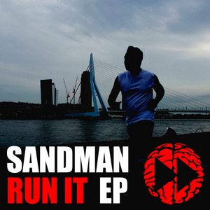 SANDMAN - Run It EP