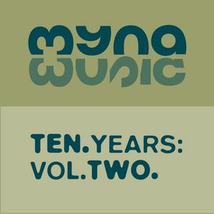 VARIOUS - 10 Years Of Myna Music Vol 2