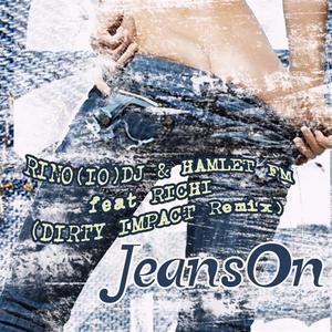 Rino IO DJ - Jeans On