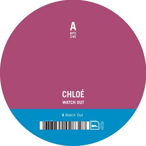 CHLOE - Watch Out