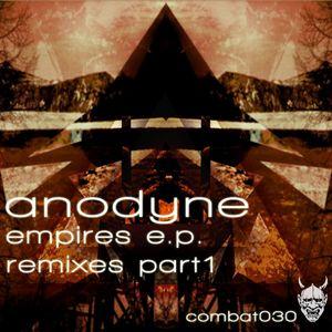 ANODYNE - Empires EP (Remixes Part 1)