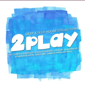 VARIOUS - 2 Play: Deep & Tech Session (Vol 3)