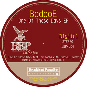 BADBOE - One Of Those Days EP