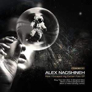 NAGSHINEH, Alex - How I Escaped My Certain Fate
