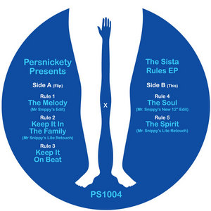 PERSNICKETY PRESENTS - The Sista Rules EP