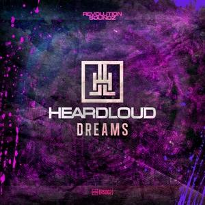 HEARDLOUD - Dreams