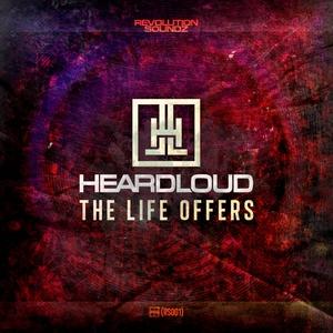 HEARDLOUD - The Life Offers