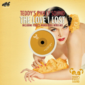 TEDDYS PHILLY SOUND - The Love I Lost