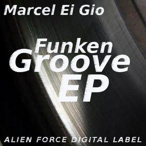 EI GIO, Marcel - Funken Groove EP