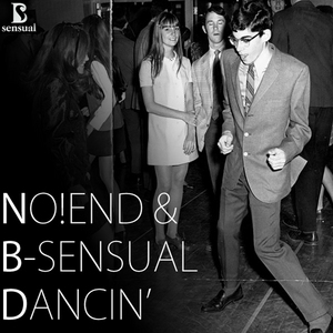 B-SENSUAL/NO!END - Dancin'