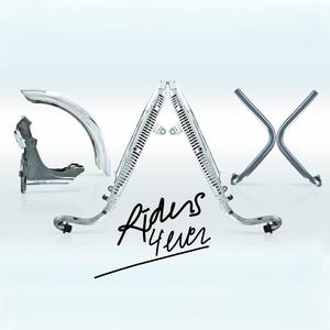 DAX RIDERS - Dax 4 Ever