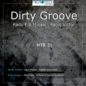 RADU F/MIKAEL/FABIO VICTOR - Dirty Groove