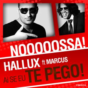 HALLUX feat MARCUS - Ai Se Eu Te Pego