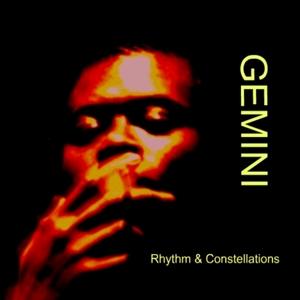 GEMINI - Rhythm & Constellations