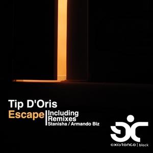 TIP D'ORIS - Escape