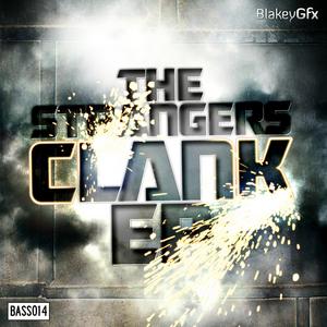 STRANGERS, The - Clank EP