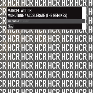 WOODS, Marcel - Monotone / Accelerate (The Remixes)