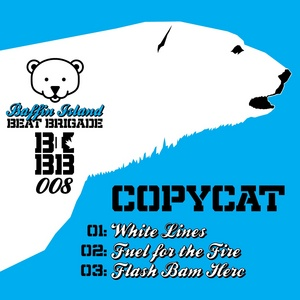 COPYCAT - Fuel For The Fire EP